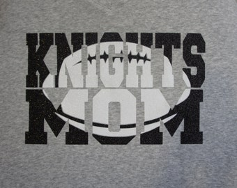 1c0a8ebff Knights Football Mom Shirt Knockout Design - customize for your team name (Knights  Football shown)