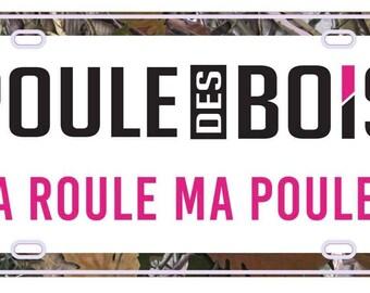 Plaque avant de voiture Poule des Bois ***Envoi 10 novembre***