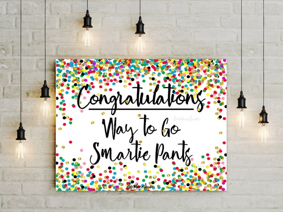 photograph about Smartie Pants Printable titled Printable Congratulations Smartie Trousers Address Indicator, do-it-yourself Commencement relocating up Confetti Poster jpg pdf documents print in the direction of 4x6 5x7 8x10 11x14