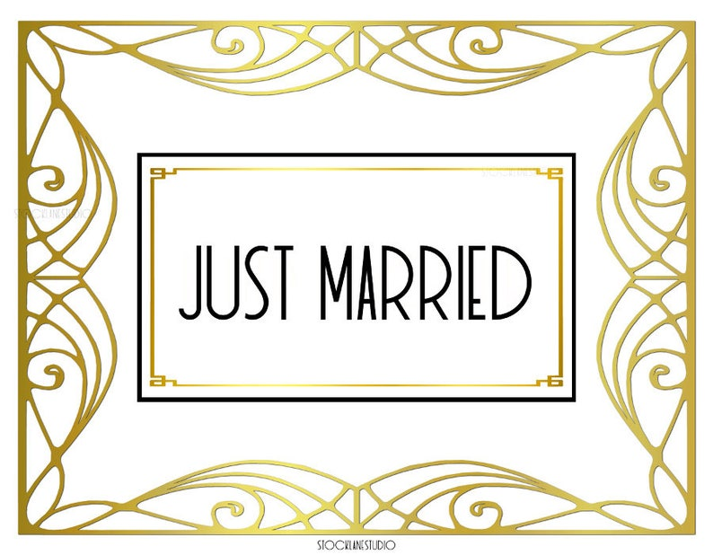 Just married Printable Wedding sign gold white Art deco ...