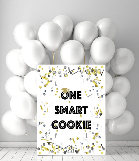photo relating to One Smart Cookie Printable named A person Good Cookie Printable Confetti Bash decorations, Commencement announcement Cl of 2019, 5x7 dessert desk indication in the direction of 20x24 banner jpg pdf