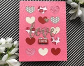 Valentines day I love you love and hearts card for her