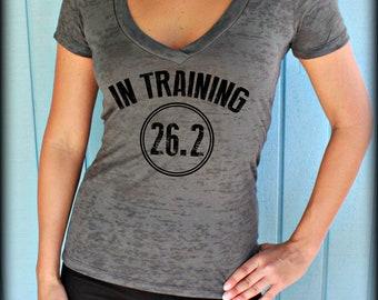 In Training 26.2 Womens Burnout Workout T Shirt. Motivational Workout Apparel. V-Neck T-Shirt. Fitness Inspiration.