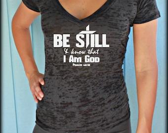 Christian Womens Workout T-Shirt. Be Still & Know that I Am God Bible Verse. Christian Clothing. V-Neck T-Shirt.
