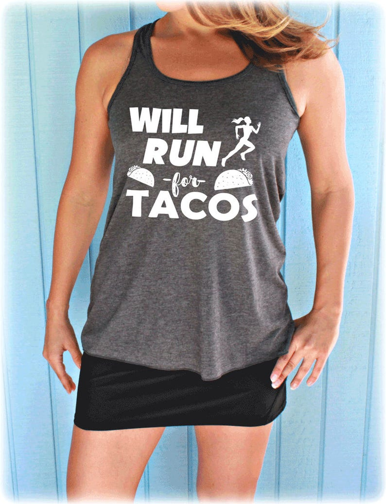 df0f043c43141 Will Run for Tacos Flowy Workout Tank Top. Womens Fitness