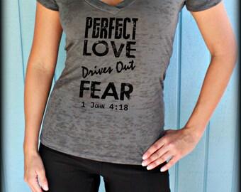 Christian Womens Workout V Neck T Shirt. Perfect Love Drives Out Fear Bible Verse. Workout T Shirt. Jesus Shirt. Gym Tee Shirt.