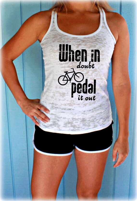 When in Doubt Pedal it Out Bike Tank Top. Cute Womens Workout  69d3aa5fd