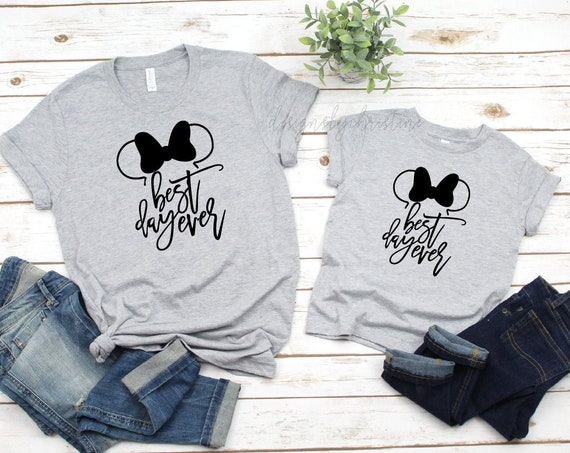 Best day ever matching Shirt , Mommy and me matching Disney shirts, Best Day ever shirt, Mom and me mine shirts, Family Best day ever shirt