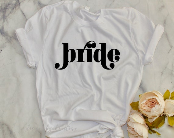 Bride Shirt | Bride t shirt | Bride gift | bridal shower bride gift | bridal gift | bride top | bride proposal | Bride white shirt