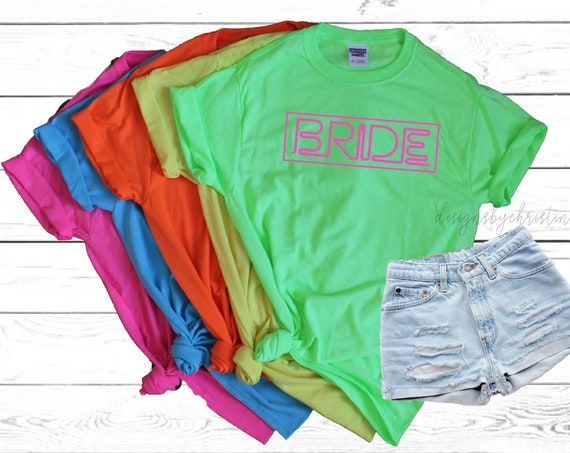 Neon Bride Shirts | Neon bridal shirts | Neon babe Shirt | Neon Bachelorette Party Shirt | Custom neon shirt | Beach Neon shirt