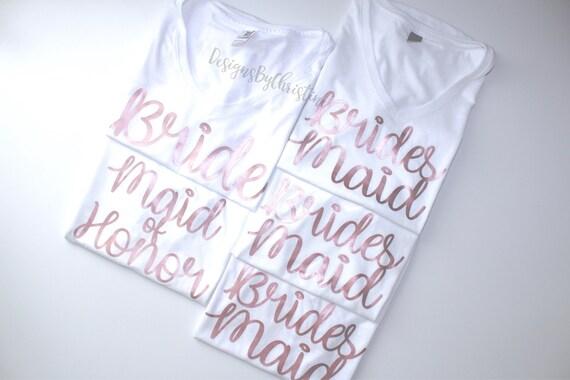 Bridesmaid shirt. Rose gold bridal shirt. Bridal Party shirts. Maid of honor m shirt. Bridal party tops. Wedding shirts.