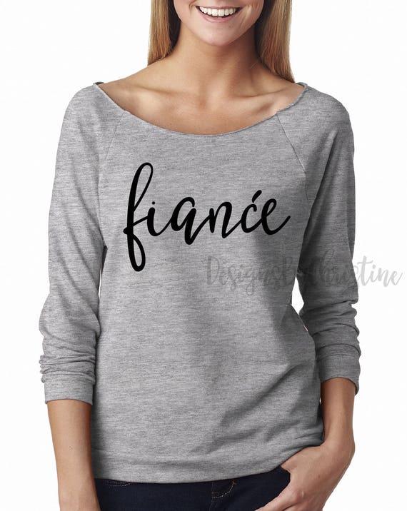 Fiancé sweatshirt. 3/4 sleeve sweater. Bride sweater. Fiance