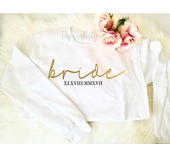 BRIDE, Wifey sweater, Wedding Gift, Wife, Bride to Be,Just Married,Newlywed,wife sweatshirt. Honeymoon sweater