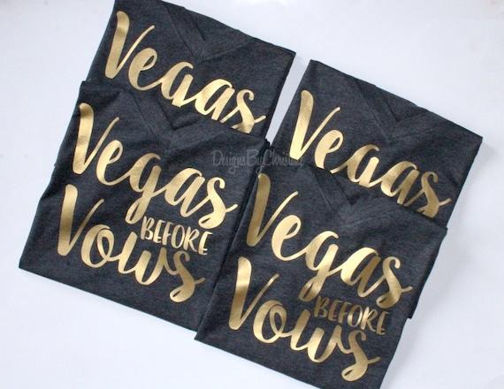Vegas before Vows shirt. Vegas shirt. vegas bachelorette shirt. Bachelorette shirt. Girls trip shirt. bachelorette  vegas