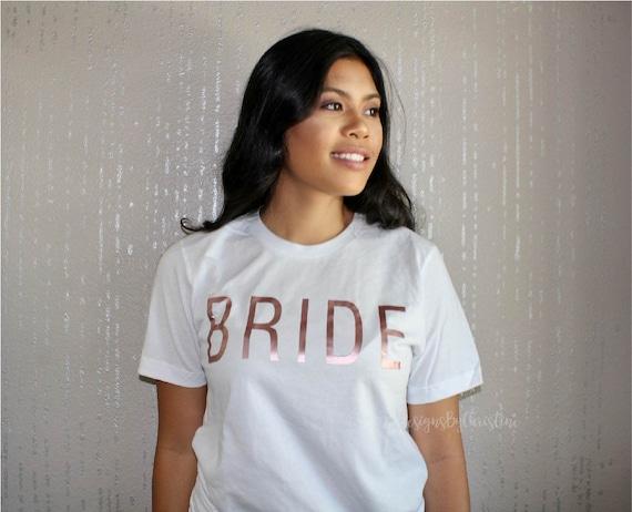 Bride Shirt. Bride Rose gold shirt. Bridal Shirt. Bride top. bride to be shirt. Bridal Shower gift. Wifey Shirt. Bride bachelorette shirt