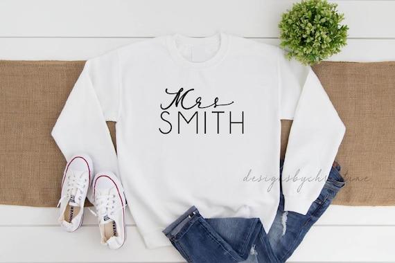 Mrs sweater, Mrs Custom name sweater, Wedding Gift, Wife, Bride to Be, mrs custom last name sweater, last name sweater