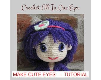 EYES for Amigurumi Dolls - Amigurumi Pattern Crochet Doll Pattern - Tutorial - PDF - Plush Doll