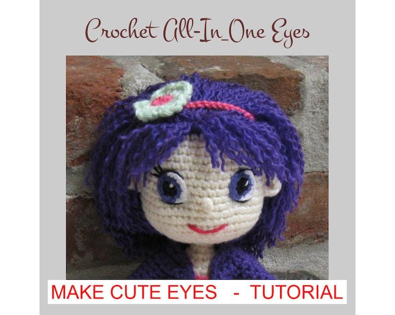 EYES for Amigurumi Dolls  Amigurumi Pattern Crochet Doll image 0