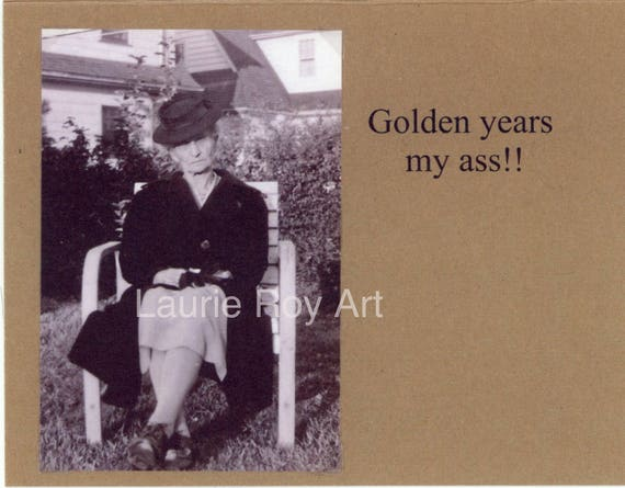 Golden Years My As Old Woman Birthday Card Vintage Photo Card Etsy