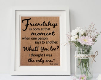 friendship sign friendship gift burlap sign cs lewis quote gift for friend best friend gift friendship cs lewis quote friend