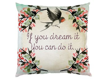 If you dream it you can do it, Typograhy Inspirational Quote Cushion Case Covers, New Cotton Textile With Or WIthout Inner