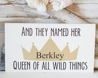 Queen Of All Wild Things Where The Wild Things Are Custom Nursery Sign Personalized Baby Girl Gift Gold Crown Nursery Decor Gifts For Her