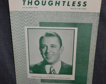 """Vintage 1948 """"Thoughtless"""" Music and Song Book featuring George Olson"""