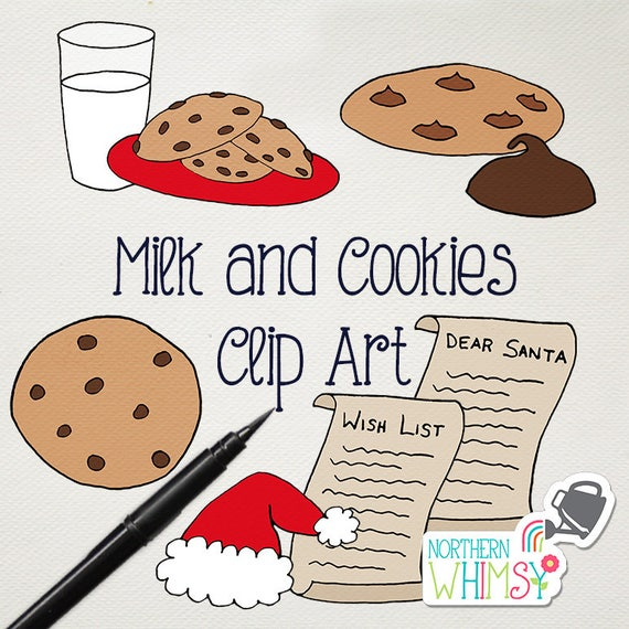 Christmas Clip Art Milk And Cookies For Santa Milk Cookies Wish List Santa Hat And Santa Mitt Illustrations Commercial Use Ok