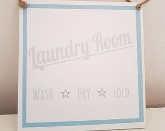 Laundry Room Plaque/Sign