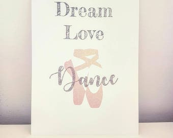 Dream Love Dance - A4 Print Dance, Ballet, Ballerina