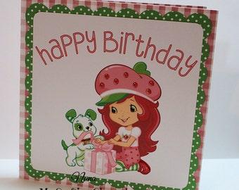 Strawberry Shortcake Happy Birthday Card-Birthday Card-Strawberry Shortcake Card-Greeting Card-Handmade Card-Dimensional Card-Kids Card