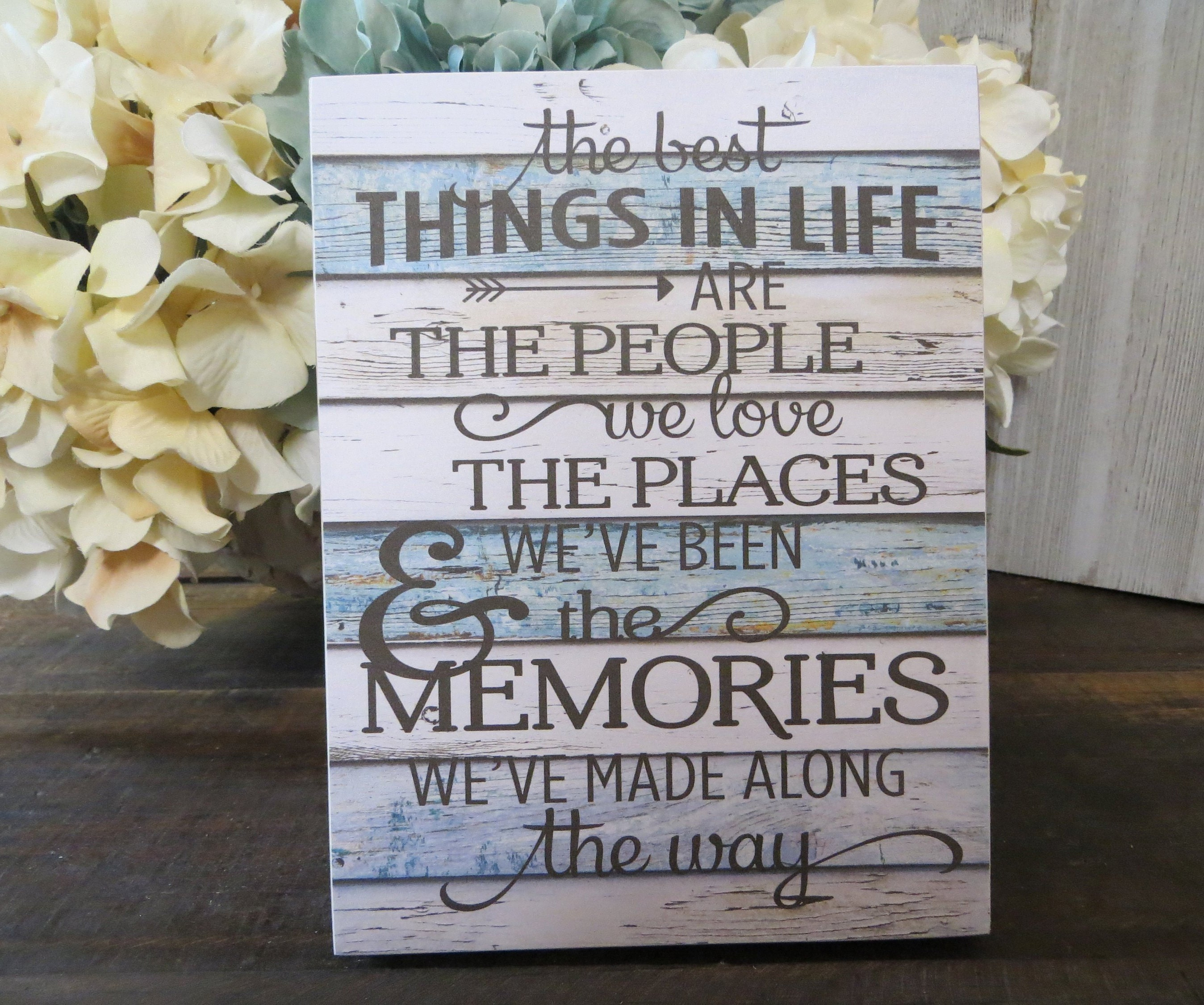Wood Friend Sign The Best Things In Life Are The People Etsy