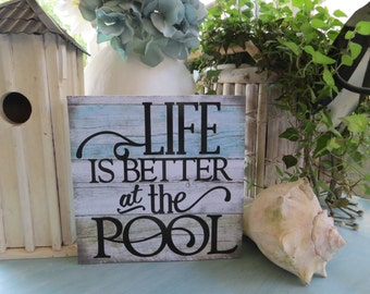 """Wood Sign, """"Life is Better at the Pool"""", Summer Pool Sign, Family Pool Sign, Summer Decor"""