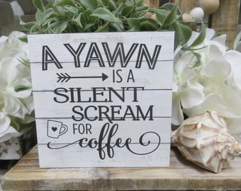 """Wood Coffee Sign, """"A Yawn is a Silent Scream for Coffee"""", Kitchen Coffee Sign, Tiered Tray Sign, Coffee Lover Gift, Office Coffee Decor"""