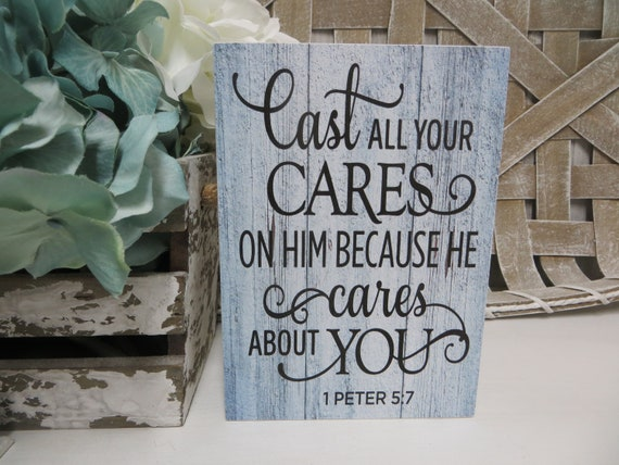 Cast All Your Anxiety on Him Because He Cares for You Framed Wood Sign