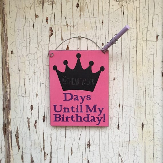 Days Until My Birthday 5  Inch Countdown Sign