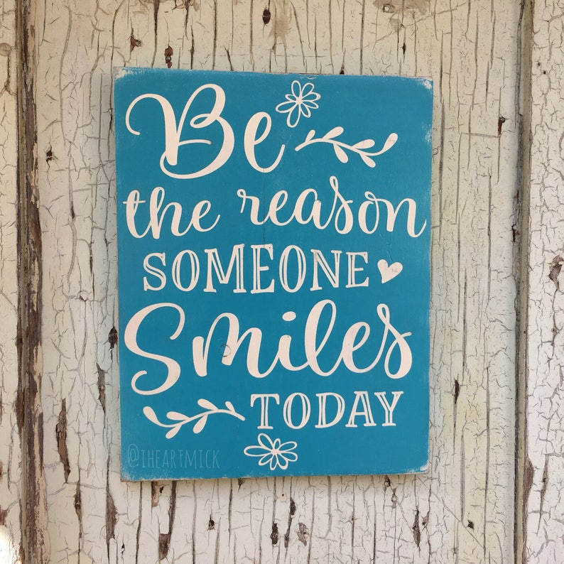 Be The Reason Someone Smiles Today 9 x 12  inch Painted Wood image 0