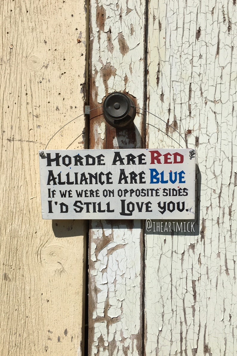 Horde Are Red Alliance Are Blue If We Were On Opposite image 0