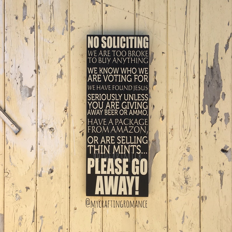 Funny No Soliciting Sign We Are Too Broke We Know Who We Are image 0