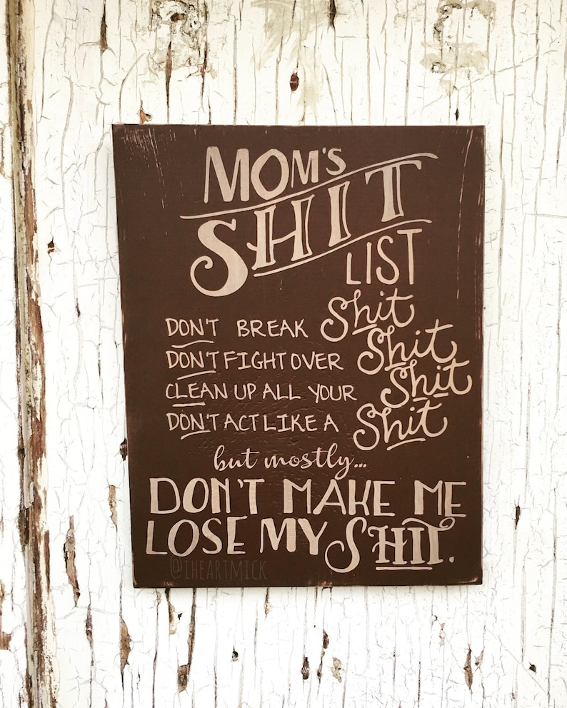 Mom's Sht List 12 x 16 inch Painted Wood Sign image 0