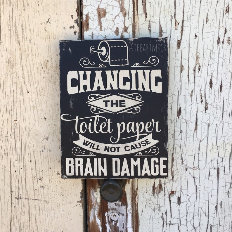 Changing The Toilet Paper Will Not Cause Brain Damage   image 0