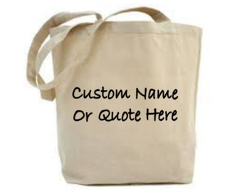 Custom Tote Bag, Personalized Name Bag, Inspirational Quote, Customized Gift For Friend, Gift For Mother, Daughter Gift, Colleague Gift