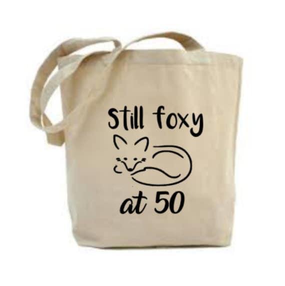 Still Foxy at 50 Bag