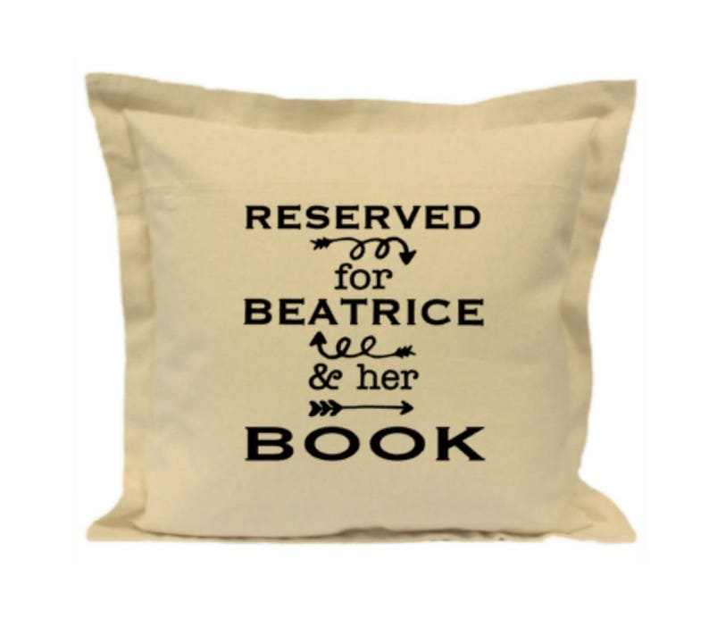 Book Pillow Reading Gift Bookworm Gift Reserved for ANY image 0