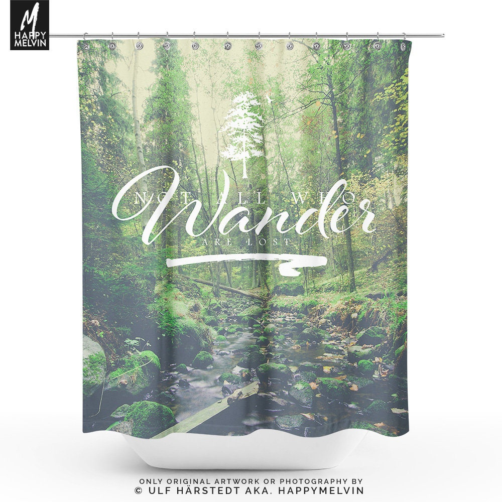 Wanderlust Quote Shower Curtain Nature Bathroom Boho Decor Dorm And Unique Home Making A Statement
