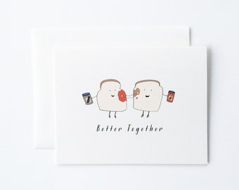 Better Together Card, Love Card, Toast Card, PBJ Card, Anniversary Card