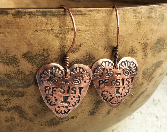 Heart Protest earrings ~ hammered copper rustic handcrafted earrings , RESIST PERSIST ~ handcrafted
