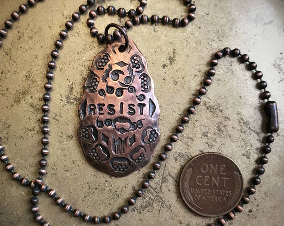 "RESIST Hammered Copper necklace ~ 18"" Necklace ~ men or women ~ talisman rustic ball chain protest"