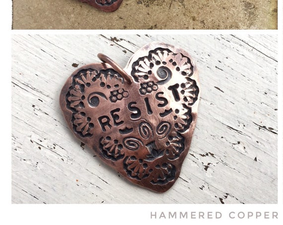 Heart Protest Pendant Talisman ~ hammered copper rustic handcrafted necklace, fight like a girl,resist,nasty woman,#resist,#nastywoman