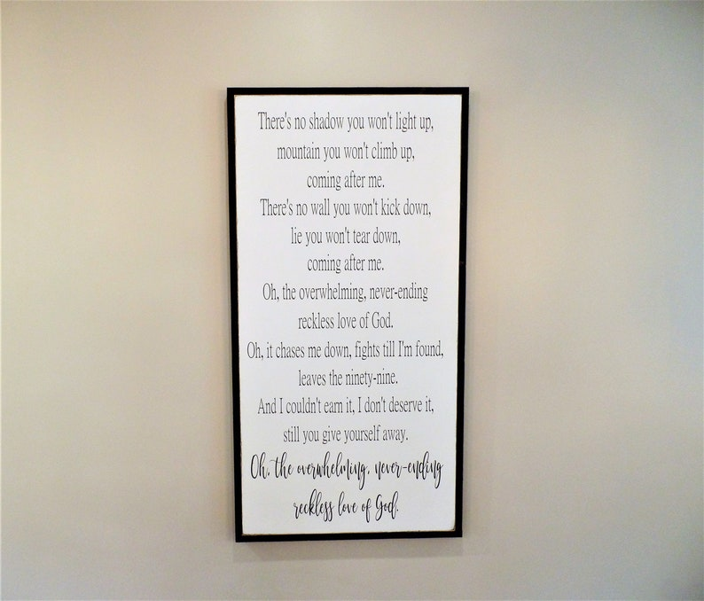 Reckless Love of God / Christian Wood Sign / Farmhouse Style / Jesus /  never-ending overwhelming / Cory Asbury lyrics / signs